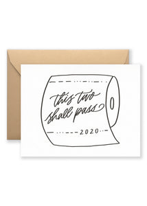 This Two Shall Pass Greeting Card