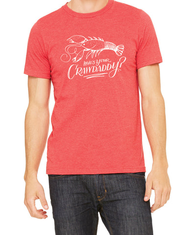 Who's Your Crawdaddy Adult Tee