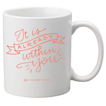 Already Within You Motivational Ceramic Mug