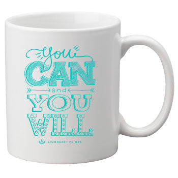 You Can and You Will Ceramic Mug