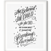She Believed She Could Letterpress Art Print