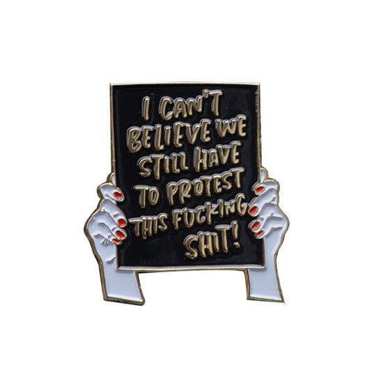 Protest Sign Pin - White