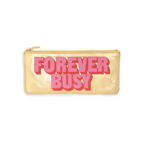 Forever Busy - Pencil Pouch