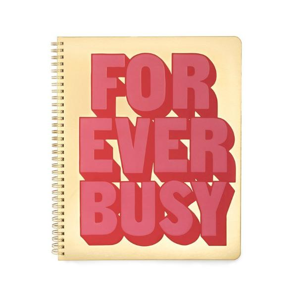 Forever Busy - Large Notebook