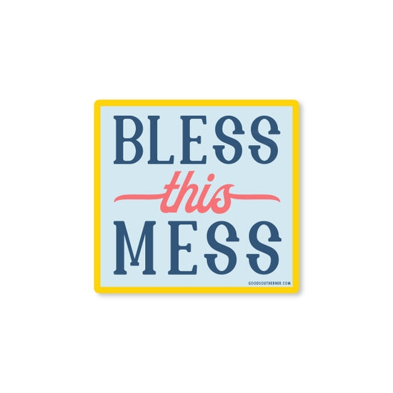 Bless This Mess Sticker