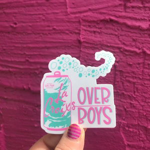 LaCroixs Over Boys Sticker