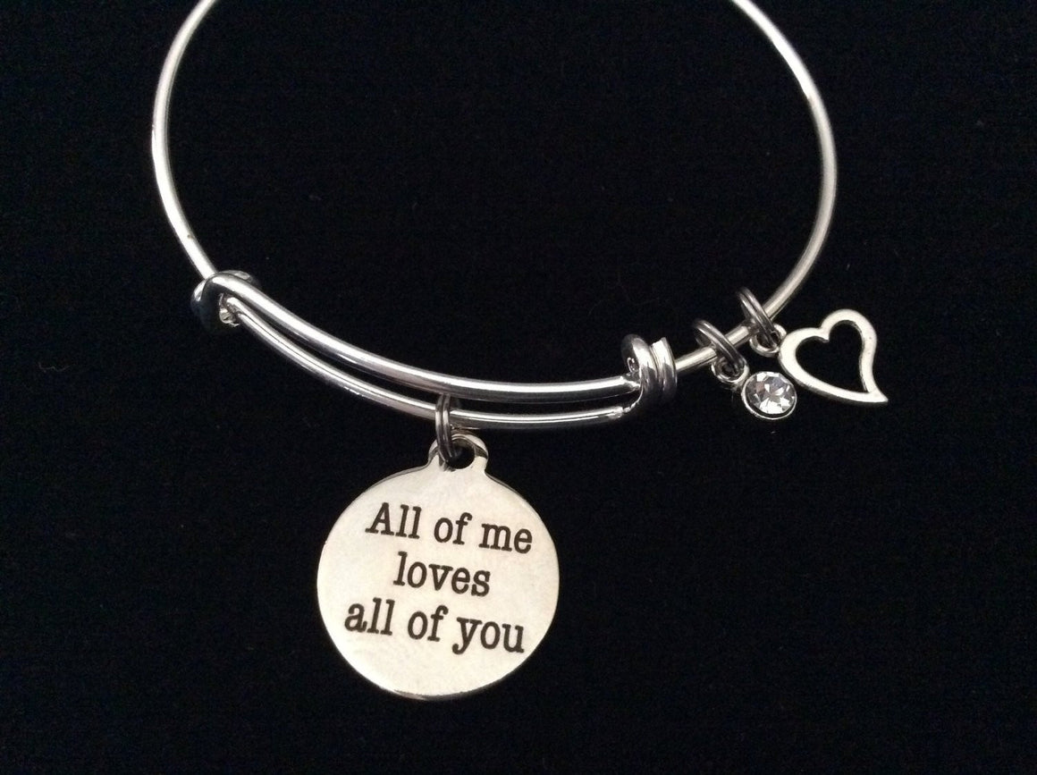 All of Me Loves All of You Adjustable Expandable Silver Plated Bangle Bracelet One Size Fits Most Charm Bracelet
