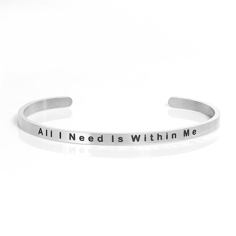All I Need Is Within Me Stainless Steel Stacking Bangle Bracelet Inspirational Quote Bracelet Positive Energy Cuff Bracelet