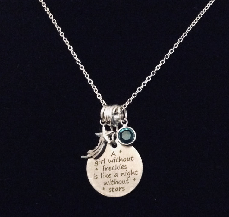 A Girl Without Freckles is Like a Night Without Stars Silver Charm Pendant Necklace with Birthstone Inspirational