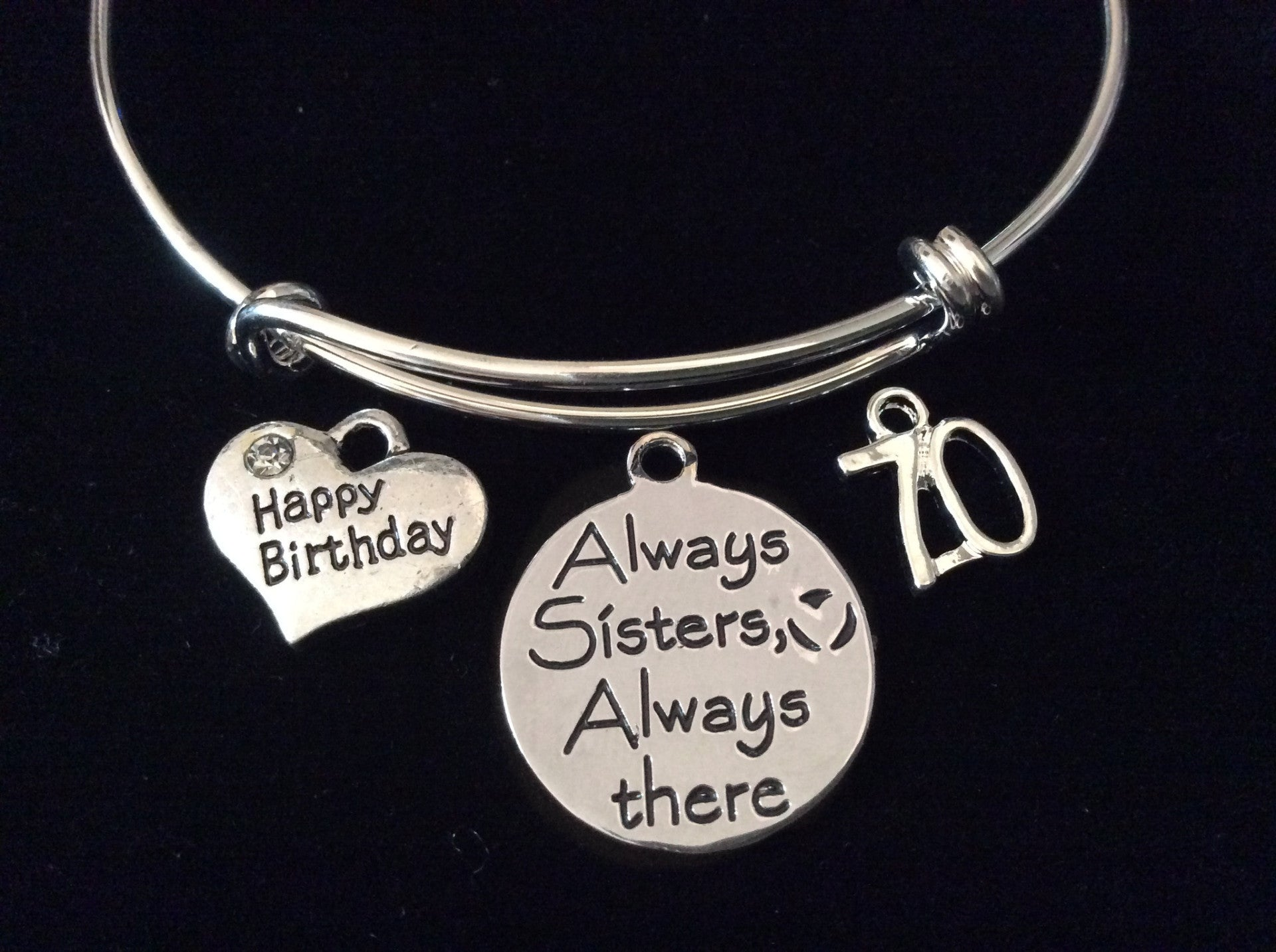 Happy 70th Birthday Always Sisters There Expandable Silver Charm Bracelet Adjustable Bangle Family Gift