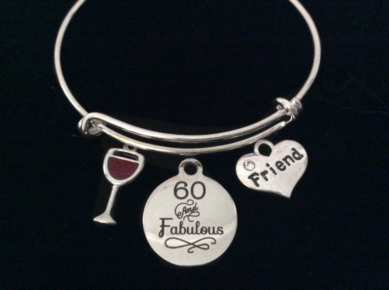 Wine Glass Friend 60 and Fabulous Birthday Expandable Charm Bracelet 60th Sixty Silver Adjustable Bangle Gift