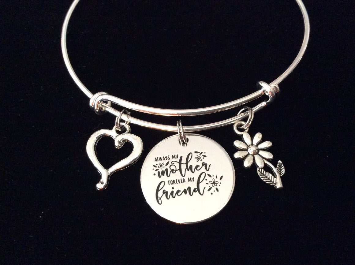 Always My Mother Forever My Friend Jewelry Adjustable Bracelet Expandable Silver Charm Wire Bangle Trendy Mom Mother One Size Fits All Gift