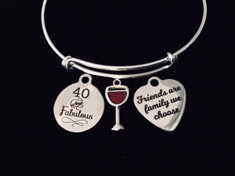 40th Birthday Jewelry Friends are family we Choose Adjustable Bracelet Expandable Silver Bangle Trendy One Size Fits All Gift Forty 40 and Fabulous