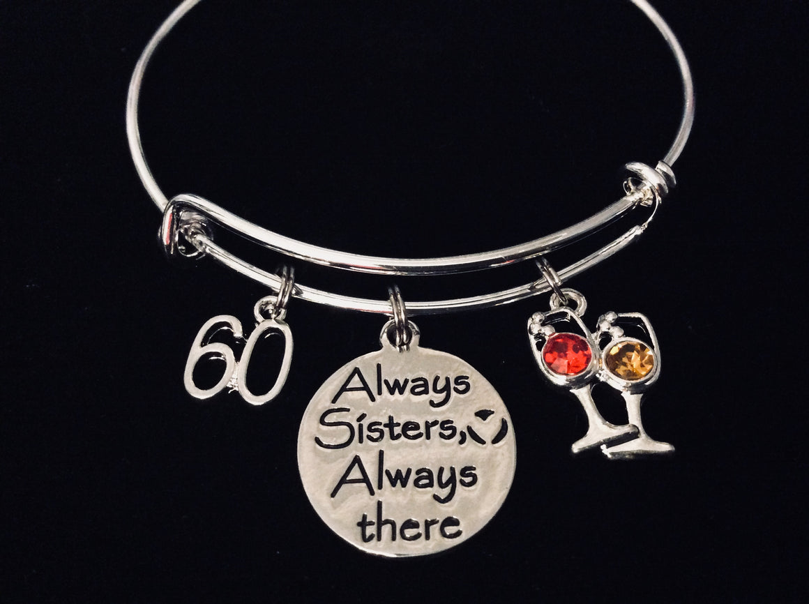 Always Sisters Always There Happy 60th Birthday Expandable Silver Charm Bracelet Adjustable Bangle Family One Size Fits All Gift