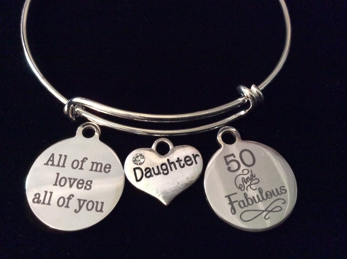 All of Me Loves All Of You Daughter Fifty and Fabulous Heart Expandable Charm Bracelet Adjustable Wire Bangle