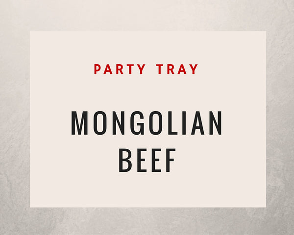 Mongolian Beef: Party Tray - Starting Medium Tray +