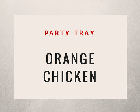 Orange Chicken: Party Tray - Starting Medium Tray +
