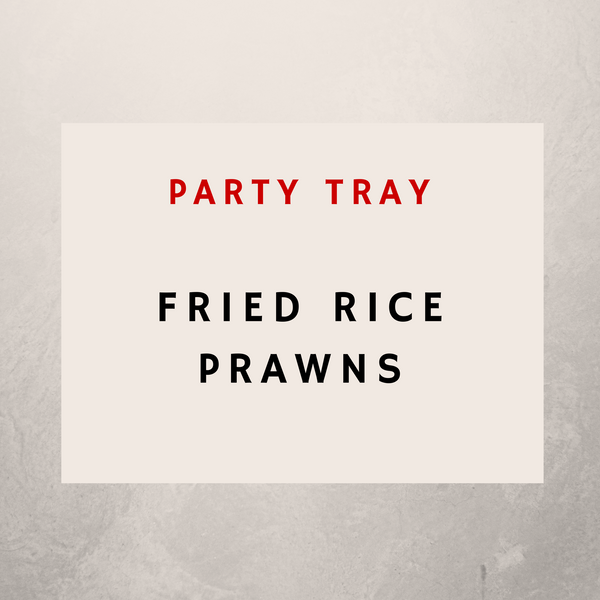 Fried Rice Prawns: Party Trays - Starting Medium Tray +
