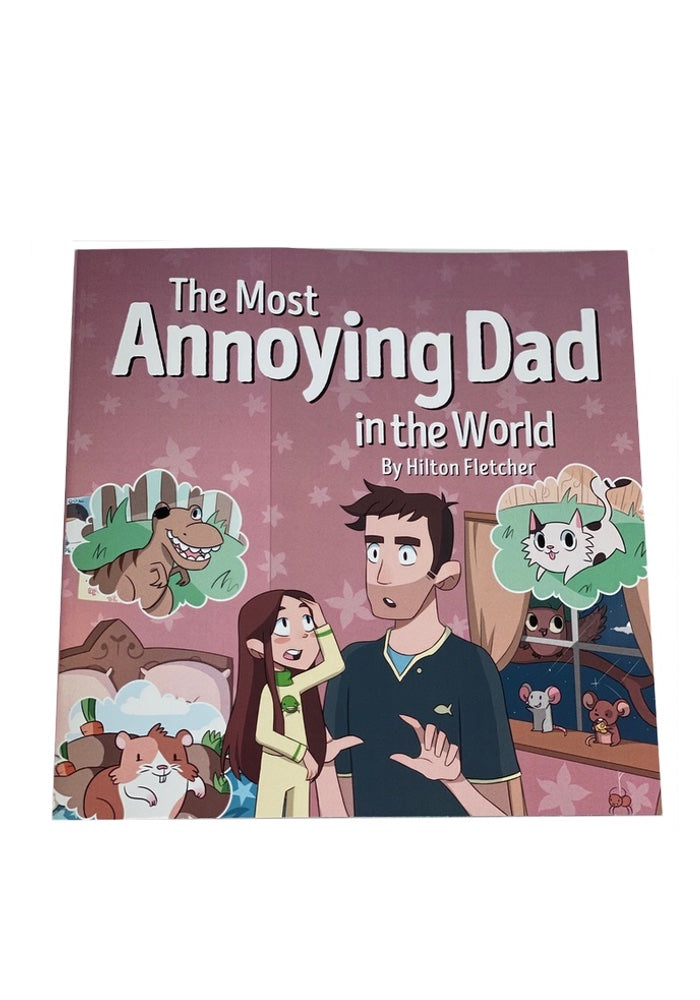 The Most Annoying Dad in the World