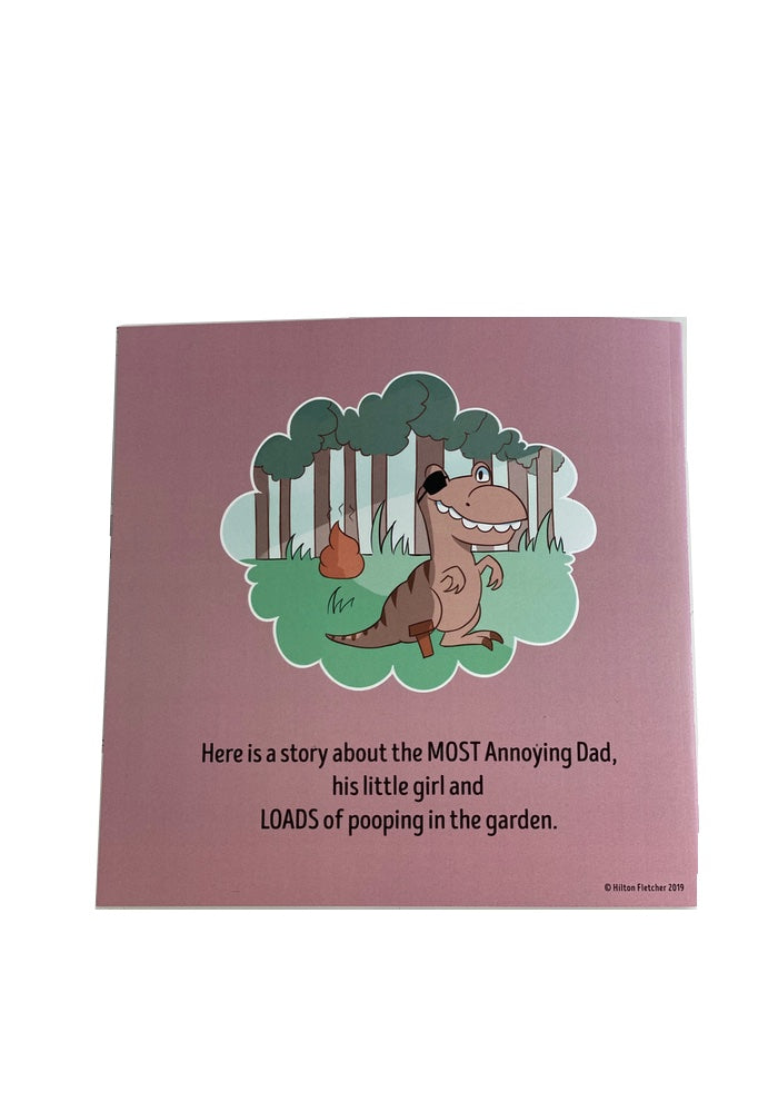The Most Annoying Dad in the World Book