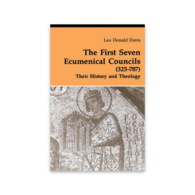 The First Seven Ecumenical Councils (325-787): Their History & Theology (Theology & Life Series 21)