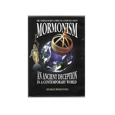 Mormonism, An Ancient Deception in a Contemporary World