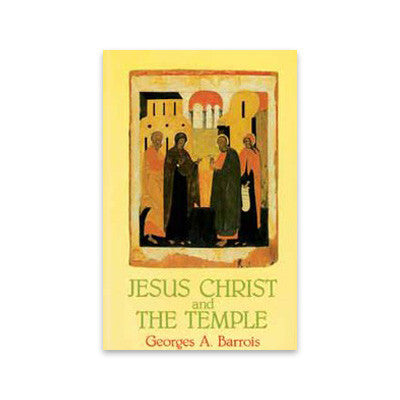 Jesus Christ and the Temple
