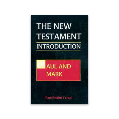 The New Testament Introduction, Volume I: Paul and Mark
