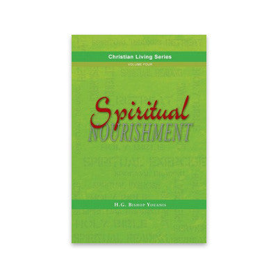 Christian Living Series Vol. 4: Spiritual Nourishment