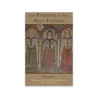 The Paradise Of The Holy Fathers Volume 1