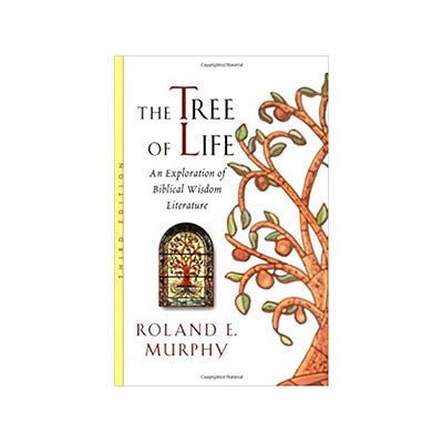 The Tree of Life: An Exploration of Biblical Wisdom Literature