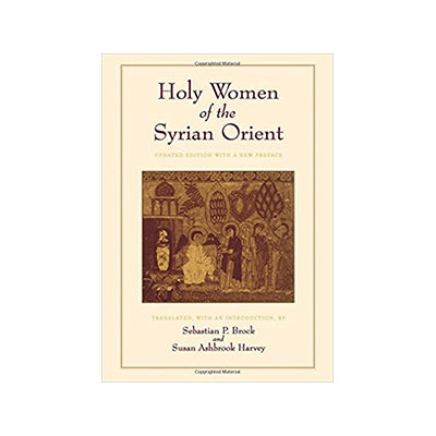 Holy Women of the Syrian Orient