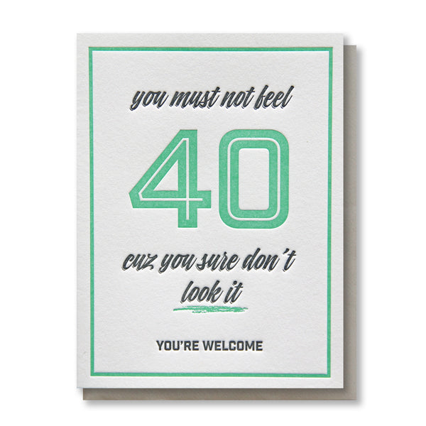 Funny 40th Birthday Letterpress Card