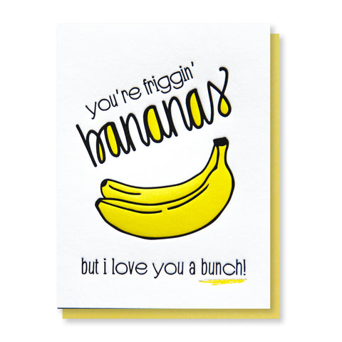 Funny Love Letterpress Card | Friggin' Bananas | BFF Friendship Friendaversary | kiss and punch - Kiss and Punch