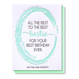 Funny Best Bestie Birthday Letterpress Card | All the Best | kiss and punch - Kiss and Punch