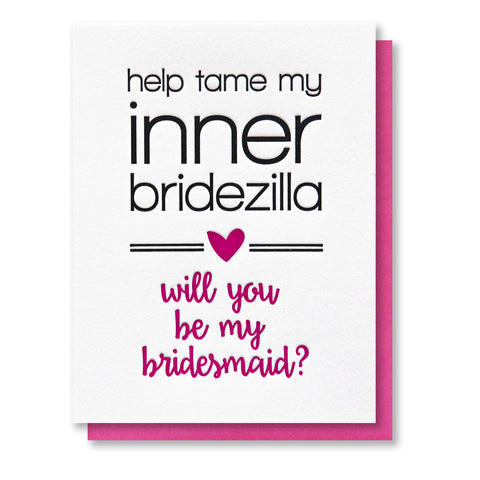 Funny Bridesmaid Tame My Inner Bridezilla Letterpress Card