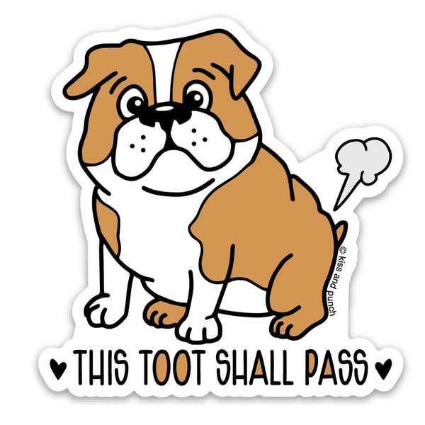 NEW! 3 Inch Funny Tooting Bulldog  Matte Vinyl Sticker