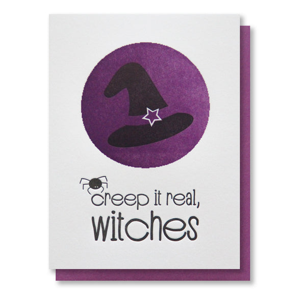 Funny Creep It Real Witches | Witch Hat Halloween Letterpress Card | kiss and punch - Kiss and Punch