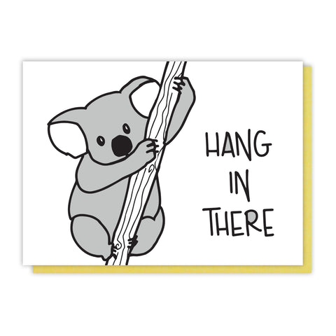 Cute and Sweet Koala | Hang In There Encouragement Sympathy Letterpress Card | kiss and punch