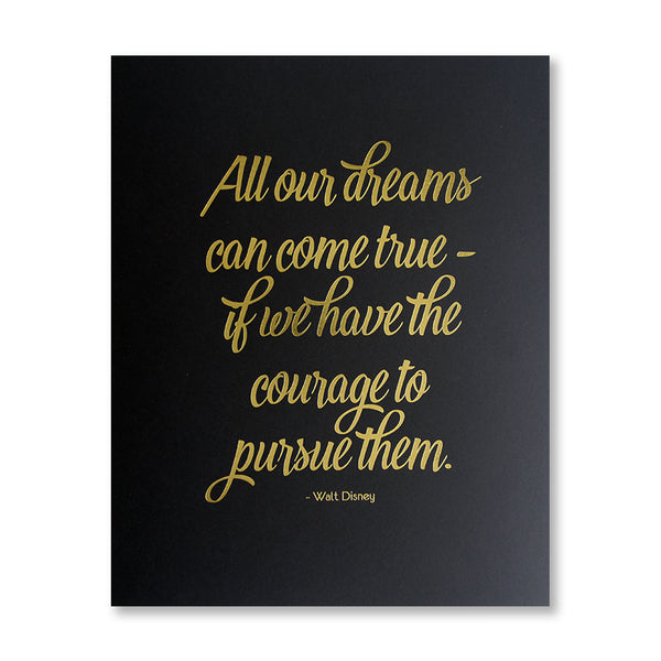 Walt Quote 8 x 10 inch inspirational print