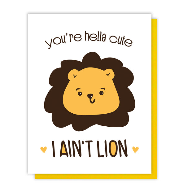 Funny Love Letterpress Card   You're Hella Cute I Ain't Lion   Pun   kiss and punch 1