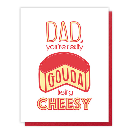 Funny Dad Letterpress Card | Cheesy Gouda Dad | Father's Day | foodie gouda cheese | kiss and punch
