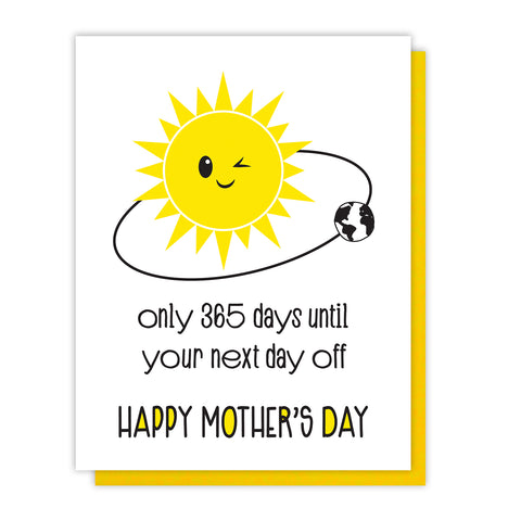 NEW! Funny Mother's Day Letterpress Card | Snarky Sun | 365 Days | Card for Girlfriend | kiss and punch - Kiss and Punch