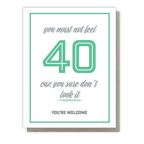 Funny Sweet and Snarky 40th Birthday | Milestone Letterpress Card | kiss and punch - Kiss and Punch