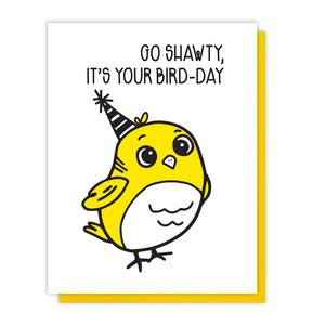 Funny Birthday Bird Pun Letterpress Card | Go Shawty | Celebration | kiss and punch