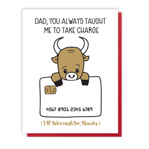 Funny Take Charge Dad Letterpress Card | Bull Credit Card | kiss and punch
