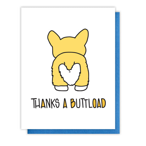 Thanks a Buttload | Corgi Dog Butt | Funny Thank You Letterpress Card | kiss and punch - Kiss and Punch