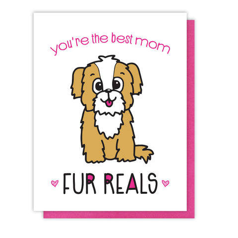 NEW! Funny Dog Mom Letterpress Card | You're the Best | Fur Reals Pun | kiss and punch