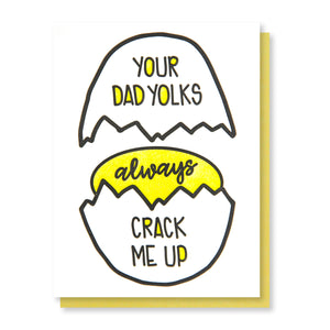 Funny Father's Day Letterpress Card | Dad Yolks Crack Me Up | Egg Pun | kiss and punch