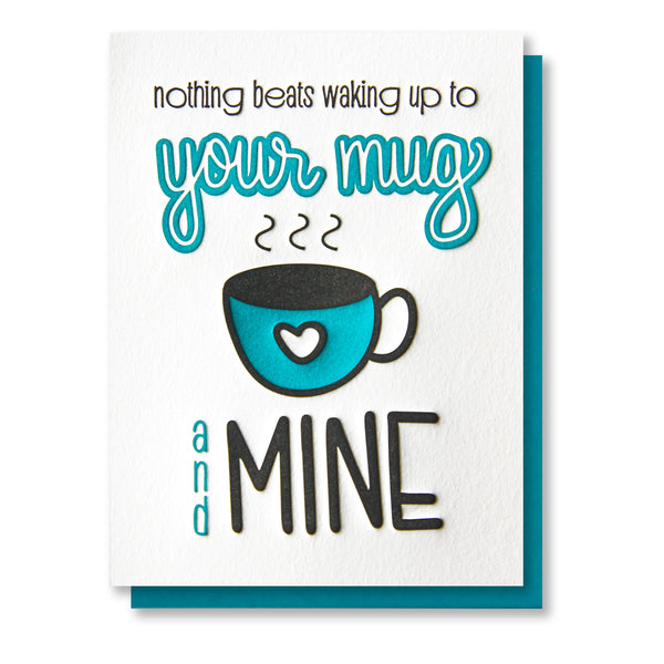 Funny Love Letterpress Card | Waking Up | Coffee Mug | kiss and punch - Kiss and Punch